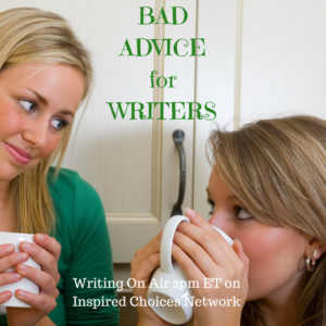 Bad Advice for Writers